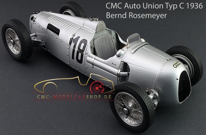 CMC Auto Union Typ C #18, Eifel race 1936, Bernd Rosemeyer